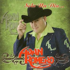 Adan Romero Solo Un Dia Album
