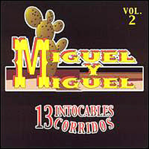 Album 13 Intocables Corridos Vol. 2