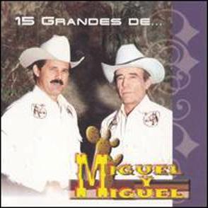 Album 15 Grandes De Miguel Y Miguel