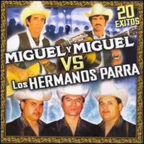 Album 20 Éxitos: Miguel y Miguel VS Los Hermanos Parra