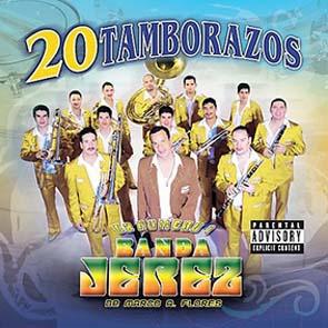 20 Tamborazos (2007)
