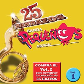 Album 25 Bandazos Vol1 de Banda Pequeños Musical