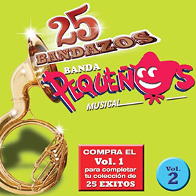 Album 25 Bandazos Vol2 de Banda Pequeños Musical