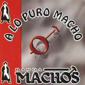 A Lo Puro Macho (2000)