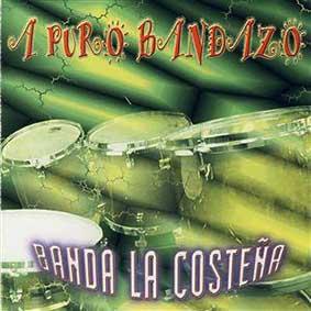 A Puro Bandazo (2002)