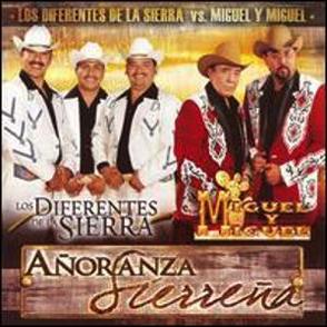 Album Añoranza Sierreña: Miguel y Miguel + Los Diferentes De La Sierra