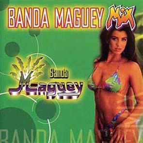 Banda Maguey Mix 2003 (2003)
