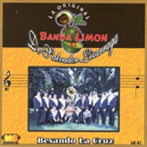 Album Besando La Cruz De La Original Banda El Limon