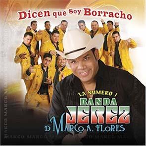 Dicen Que Soy Borracho (2008)