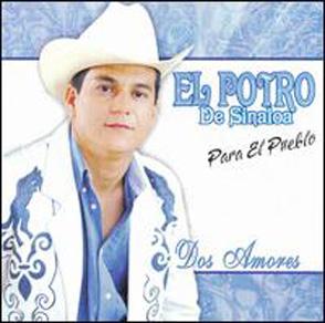 Album Dos Amores Del Potro De Sinaloa