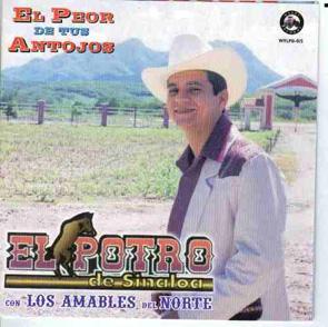 Album El Peor De Tus Antojos Del Portro De Sinaloa (Co Los Amables Del Norte)