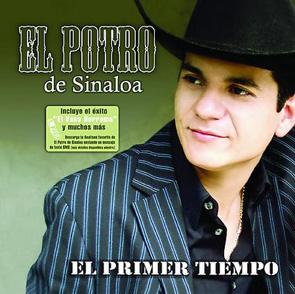 Album El Primer Tiempo Del Potro De Sinaloa