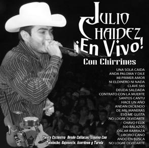 Album Julio Chaidez, En Vivo Con Chirrines