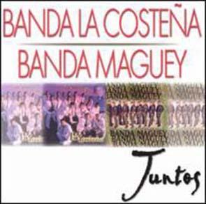 Juntos (Banda La Costeña Y Banda Maguey) (2002)