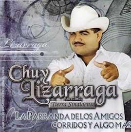 Album La Parranda De Los Amigos, Corridos Y Mas de Chuy Lizarraga