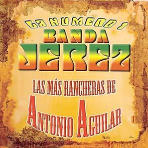 Las Más Rancheras De Antonio Aguilar (2005)