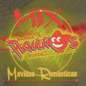 Album Mix, Movidas, Romanticas de Banda Pequeños Musical