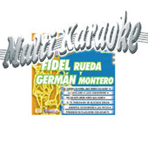 Album Multi Karaoke, Fidel Rueda Y Germán Montero