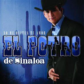 Album No Me Quites Tu Amor Del Potro De Sinaloa