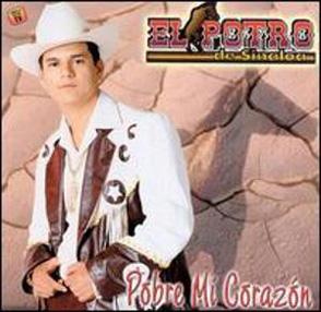 Album Pobre Mi Corazón Del Potro De Sinaloa