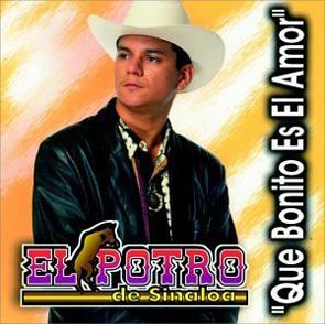 Album Que Bonito Es El Amor Del Potro De Sinaloa