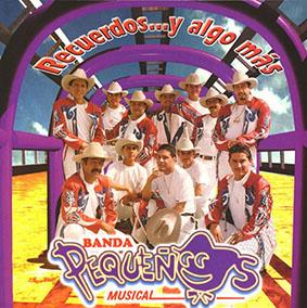 Album Recuedos Y Algo Mas de Banda Pequeños Musical
