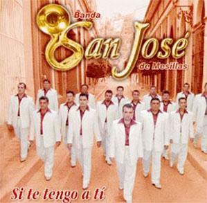 Album Si Te Tengo A Tí de Banda San José de Mesillas