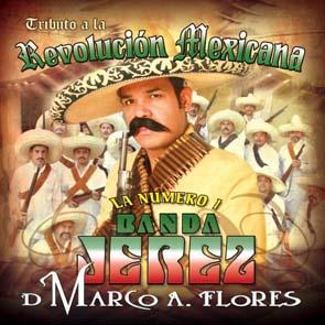 Tributo A La Revolución Mexicana (2009)