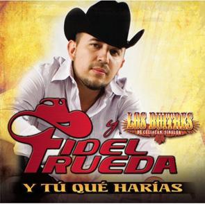 Album Y Tú Qué Harías (Fidel Rueda Con Los Buitres)